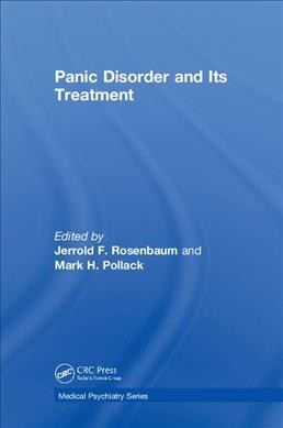 Panic Disorder and Its Treatment (Medical Psychiatry Series) cover