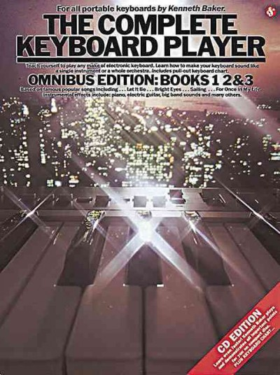 The Complete Keyboard Player: Omnibus Edition