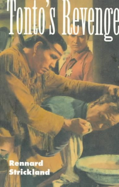 Tonto's Revenge: Reflections on American Indian Culture and Policy (Calvin P. Horn Lectures in Western History and Culture) cover