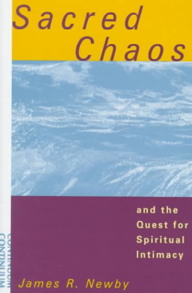 Sacred Chaos and the Quest for Spiritual Intimacy cover