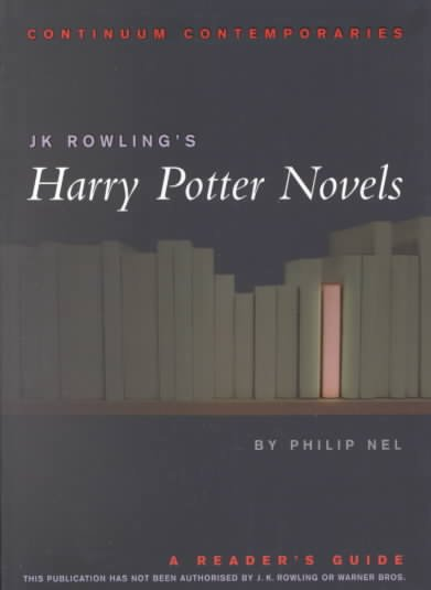 J.K. Rowling's Harry Potter Novels: A Reader's Guide (Continuum Contemporaries) - Unauthorized cover
