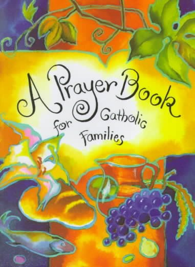 A Prayer Book for Catholic Families cover