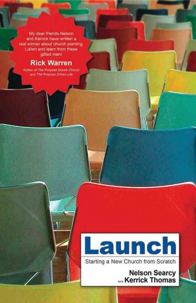 Launch: Starting a New Church from Scratch cover