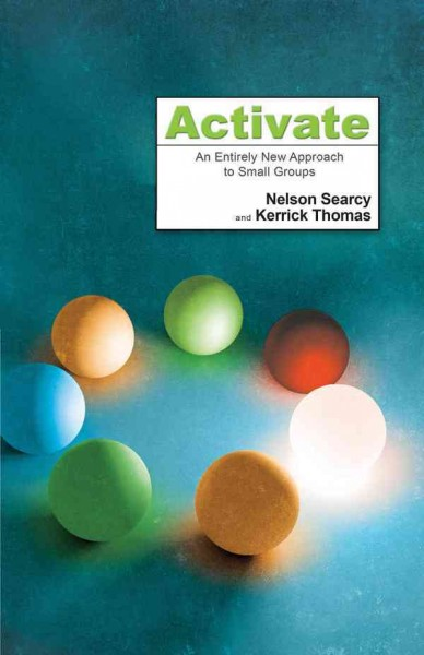 Activate: An Entirely New Approach to Small Groups cover