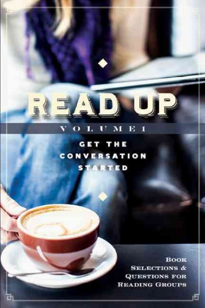 Read Up: Book Selections & Questions for Reading Groups cover