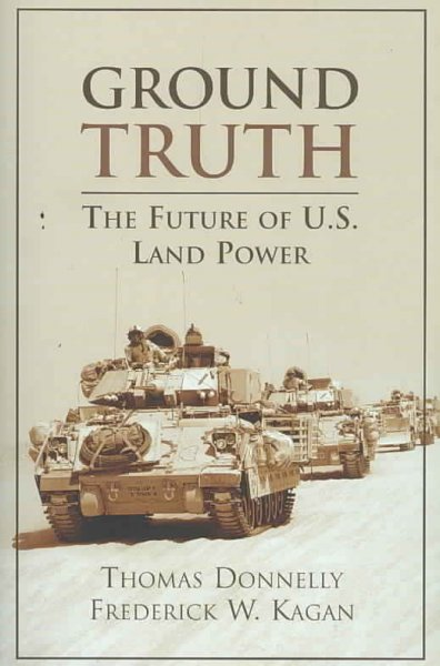 Ground Truth: The Future of U.S. Land Power cover
