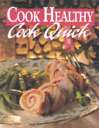 Cook Healthy: Cook Quick cover