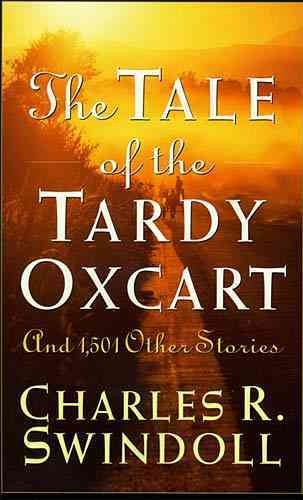 The Tale Of The Tardy Oxcart cover