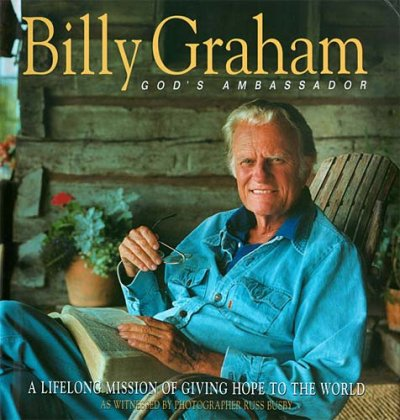 Billy Graham: God's Ambassador A Lifelong Mission Of Giving Hope To The World cover