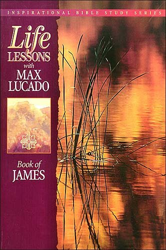 Life Lessons: Book Of James cover