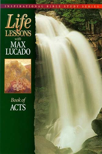 Life Lessons with Max Lucado: Book Of Acts cover