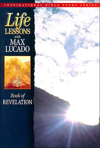 Life Lessons: Book Of Revelation (Inspirational Bible Study Series)