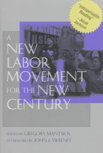 A New Labor Movement for the New Century cover