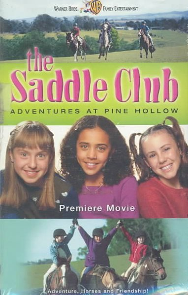 The Saddle Club - Adventures at Pine Hollow [VHS] cover