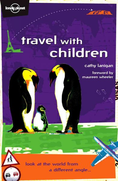 Travel With Children (Lonely Planet) cover