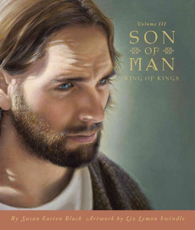 3: Son of Man: Volume III, King of Kings cover