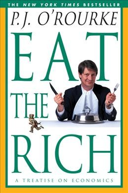 Eat the Rich: A Treatise on Economics cover