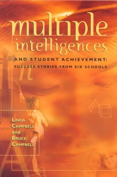 Multiple Intelligences and Student Achievement: Success Stories from Six Schools cover