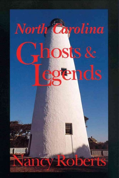 North Carolina Ghosts and Legends cover