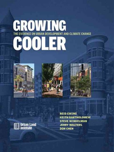 Growing Cooler: The Evidence on Urban Development and Climate Change cover