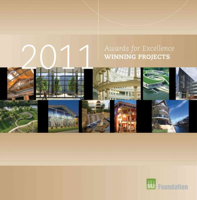 Awards for Excellence: 2011 Winning Projects (ULI Award Winning Projects) cover