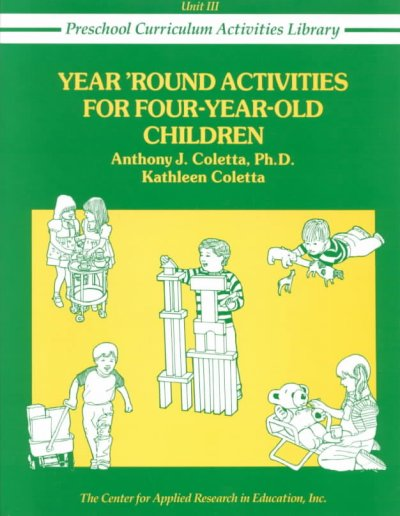 Year 'Round Activities for Four-Year-Old Children (Preschool Curriculum Activities Library) cover