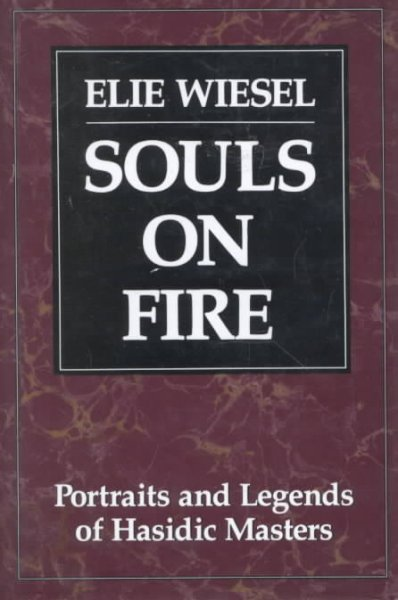 Souls on Fire: Portraits and Legends of Hasidic Masters cover