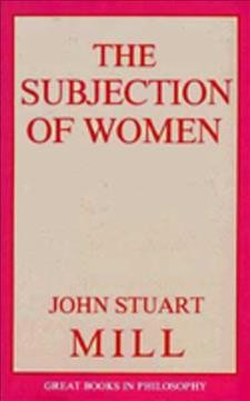 The Subjection of Women (Great Books in Philosophy) cover