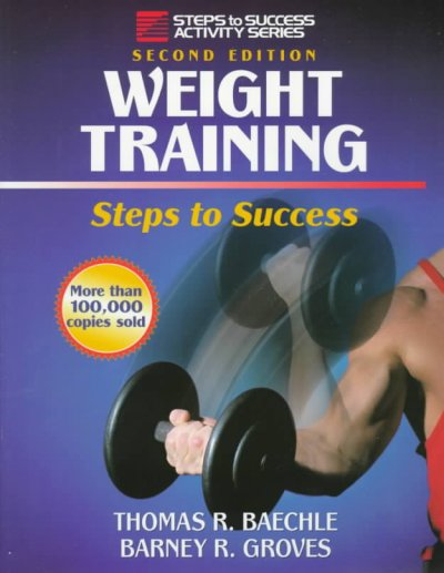 Weight Training: Steps to Success (Steps to Success Activity Series) cover