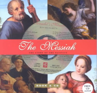 The Messiah (Book with music CD) (Handel's Messiah) (Holiday Booknotes) cover
