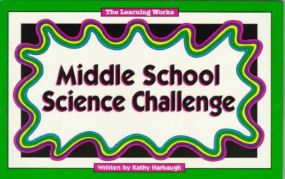 Middle School Science Challenge (Middle School Challenge Series)