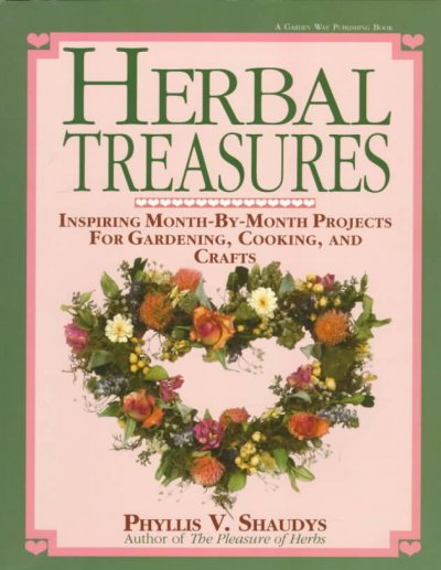 Herbal Treasures: Inspiring Month-by-Month Projects for Gardening, Cooking, and Crafts cover