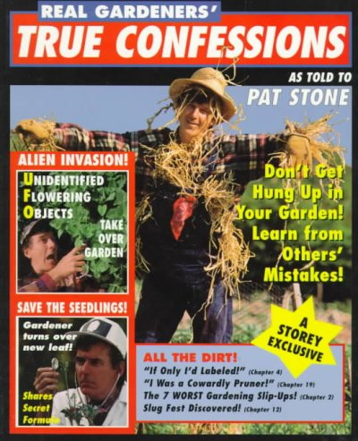 Real Gardeners' True Confessions cover