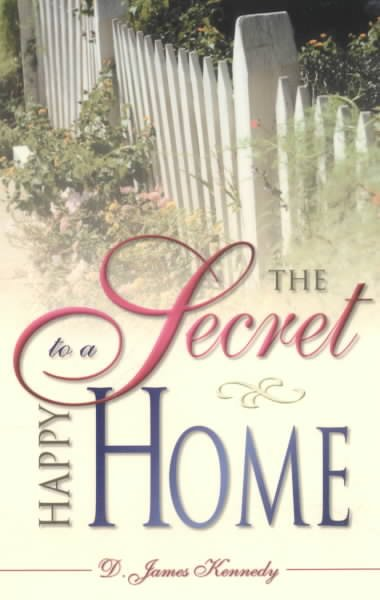 The Secret to a Happy Home cover