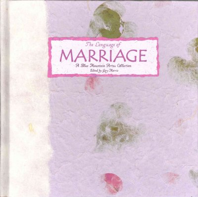 The Language of Marriage: A Blue Mountain Arts Collection (Language of Series) cover
