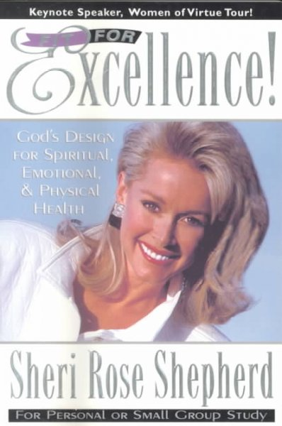Fit For Excellence: God's design for spiritual, emotional, and physical health cover