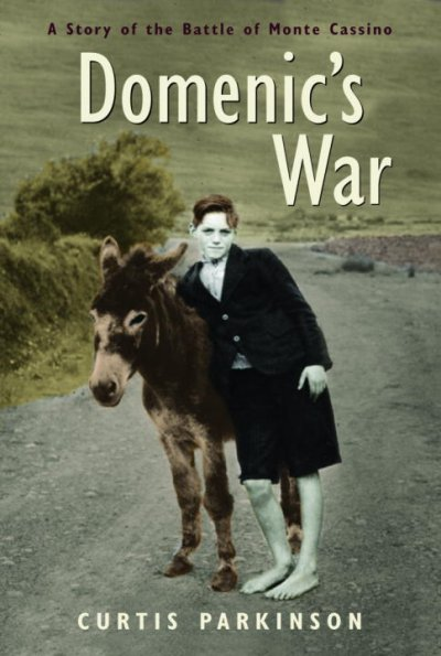 Domenic's War: A Story of the Battle of Monte Cassino cover