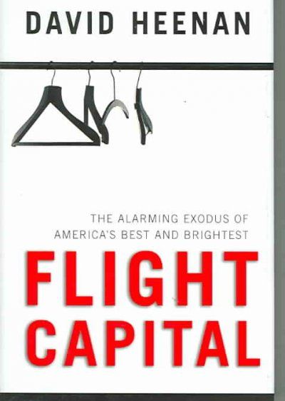 Flight Capital: The Alarming Exodus of America's Best and Brightest cover