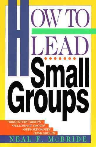 How to Lead Small Groups (LifeChange) cover