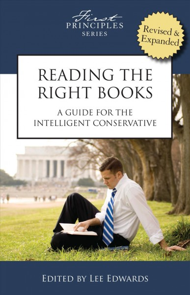 Reading the Right Books: A Guide for the Intelligent Conservative cover
