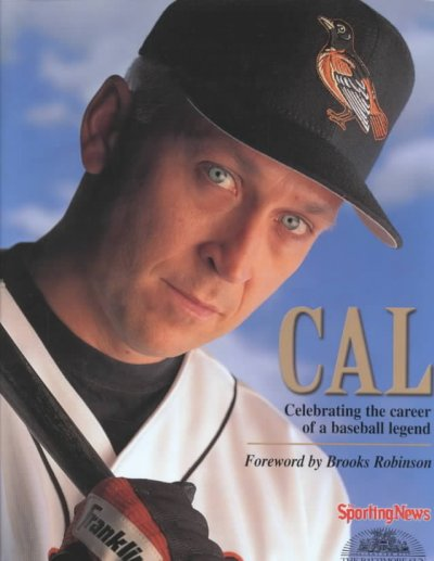Cal: Celebrating the Career of a Baseball Legend cover