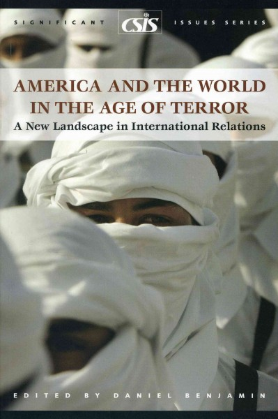 America and the World in the Age of Terror: A New Landscape in International Relations cover