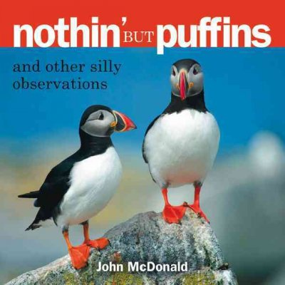 Nothin' but Puffins: And Other Silly Observations cover