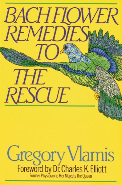 Bach Flower Remedies to the Rescue cover