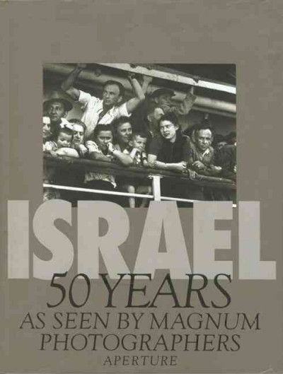 Israel, 50 Years : As Seen by Magnum Photographers cover