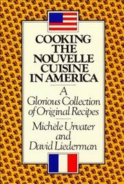 Cooking the Nouvelle Cuisine in America cover