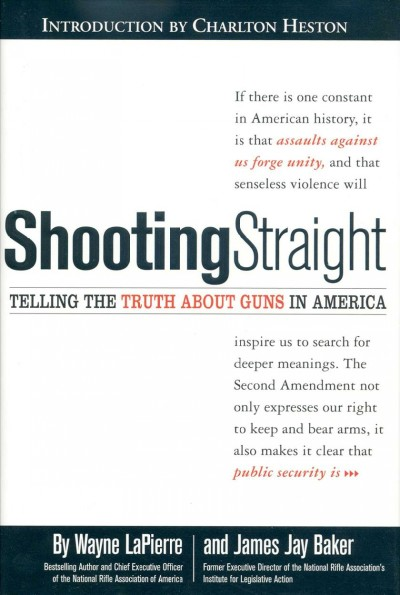 Shooting Straight: Telling the Truth About Guns in America cover
