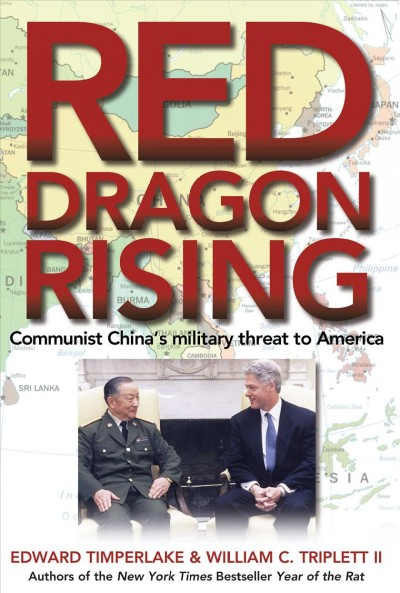 Red Dragon Rising: Communist China's Military Threat to America cover