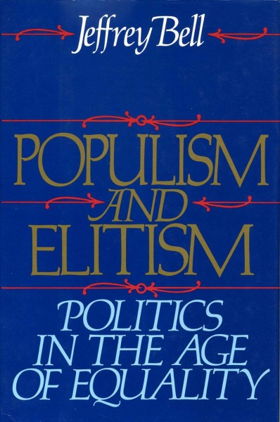 Populism and Elitism: Politics in the Age of Equality cover
