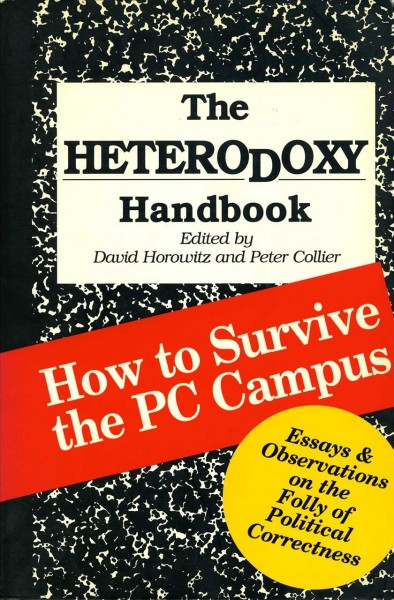 The Heterodoxy Handbook: How to Survive the PC Campus cover